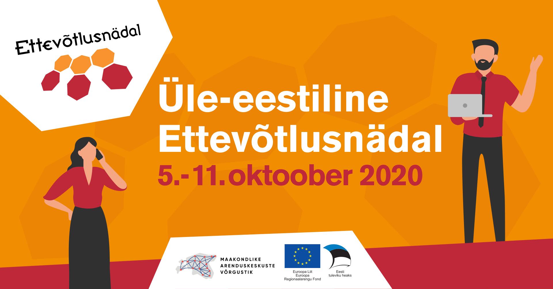 TÄNA ALGAB ÜLE-EESTILINE ETTEVÕTLUSNÄDAL 2020